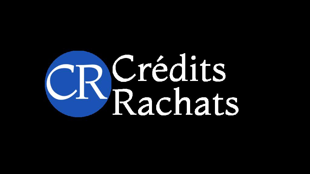 Crédits Rachats : votre spécialiste du rachat de crédit